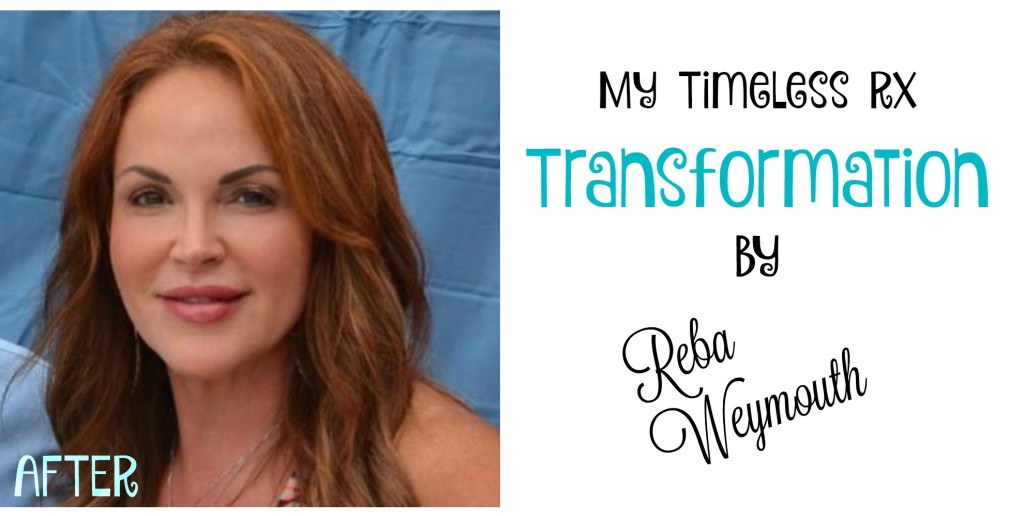 My Timeless Rx Transformation by Reba Weymouth