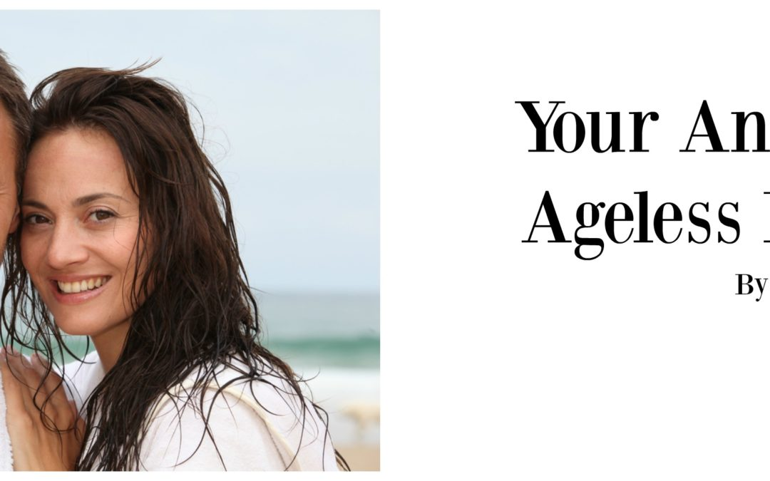 Your Answer To Ageless Beauty