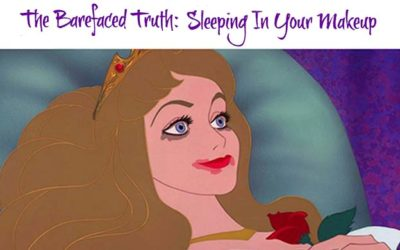 The Barefaced Truth: Sleeping In Your Makeup